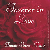Forever in Love - Popsongs Female Voices, Vol. 5 by Various Artists