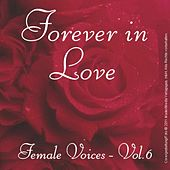 Forever in Love - Popsongs Female Voices Vol. 6 by Various Artists