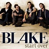 Start Over by Blake