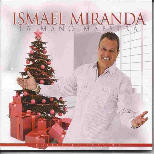 La Mano Maestra by Ismael Miranda