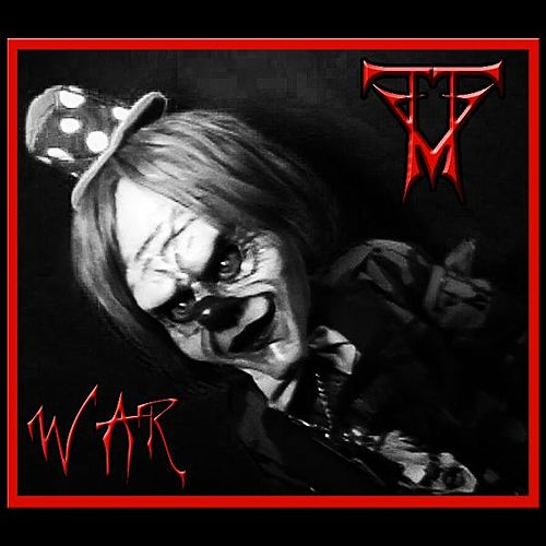 War by Trippy The Clown