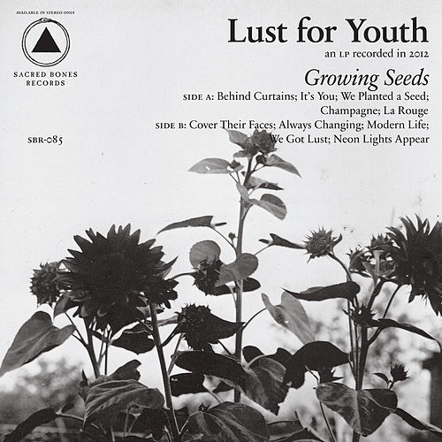 Growing Seeds by Lust For Youth
