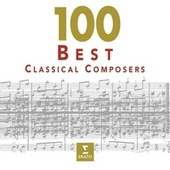100 Best Classical Composers by Various Artists