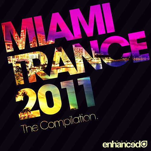 Miami Trance 2011: The Compilation - EP by Various Artists