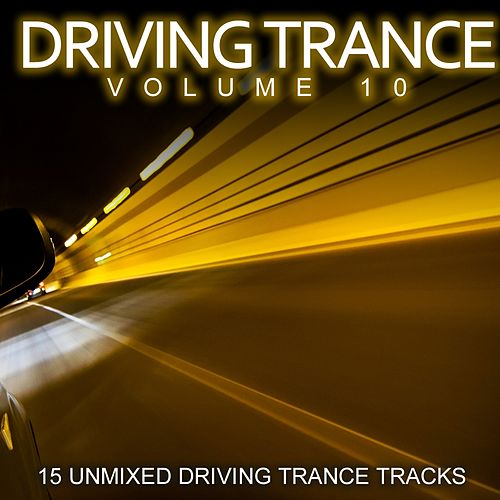 Driving Trance Volume 10 - EP by Various Artists