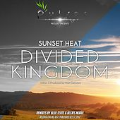 Divided Kingdom by Sunset Heat