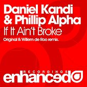 If It Ain't Broke by Daniel Kandi
