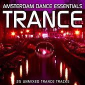 Amsterdam Dance Essentials: Trance - EP by Various Artists