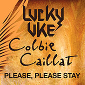 Please, Please Stay by Lucky Uke