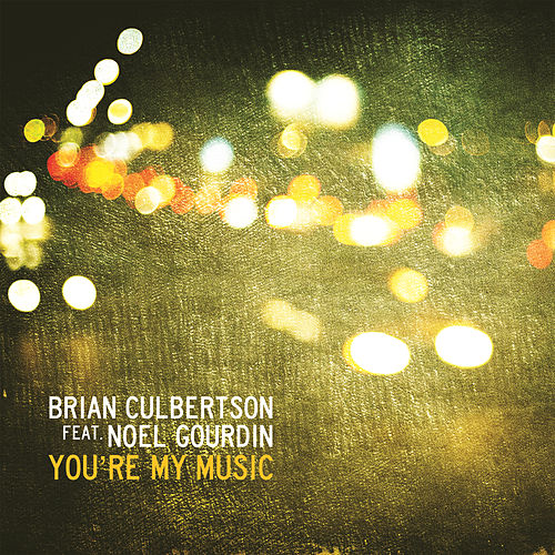 You're My Music by Brian Culbertson