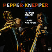 The Pepper - Knepper Quintet by Pepper Adams