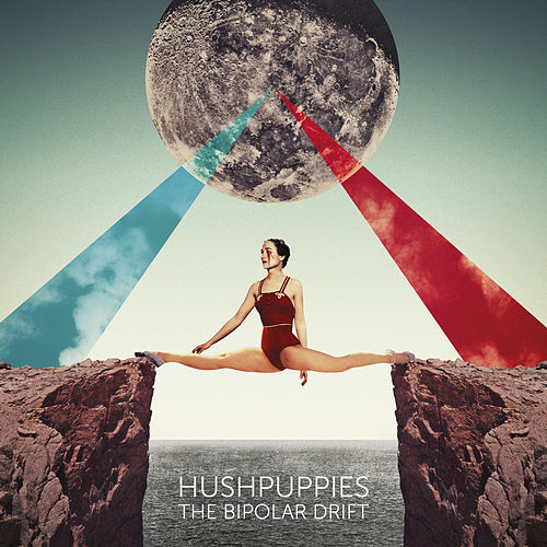 The Bipolar Drift by HushPuppies