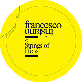 Strings of Life - EP by Francesco Tristano
