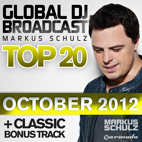Global DJ Broadcast Top 20 - October 2012 (Including Classic Bonus Track) by Various Artists