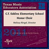 2011 Texas Music Educators Association (TMEA): C.T. Eddins Elementary School Honor Choir by C.T. Eddins Elementary School Honor Choir