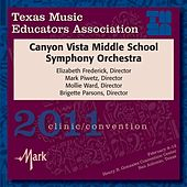 2011 Texas Music Educators Association (TMEA): Canyon Vista Middle School Symphony Orchestra by Canyon Vista Middle School Symphony Orchestra