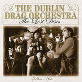 The Lost Discs von Dublin Drag Orchestra