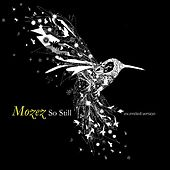 So Still Extended Version by Mozez