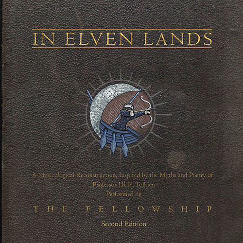 In Elven Lands (Second Edition) by Fellowship