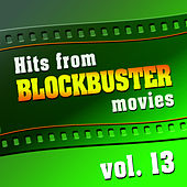 Hits from Blockbuster Movies Vol. 13 by The Original Movies Orchestra