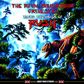 Plays the Music of Rush by Royal Philharmonic Orchestra