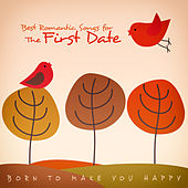 Best Romantic Songs for the First Date by Various Artists