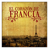 El Corazón de Francia by Various Artists
