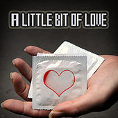 A Little Bit of Love by Various Artists