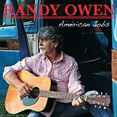 American Jobs by Randy Owen