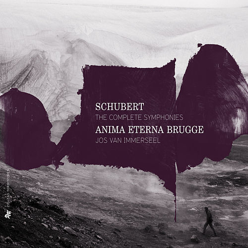 Schubert: The Complete Symphonies by Anima Eterna Brugge
