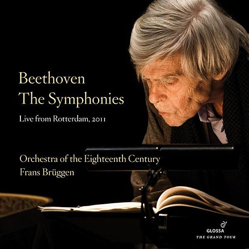 Beethoven: The Symphonies (Live from Rotterdam, 2011) by Various Artists