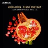 Mendelssohn: Lieder ohne Worte, Books 1-4 by Ronald Brautigam
