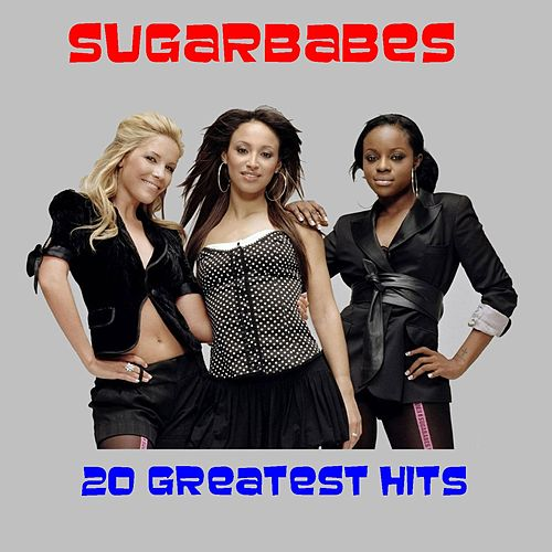 20 Greatest Hits by Sugarbabes