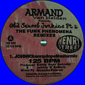 The Funk Phenomena (REMIXES) by Armand Van Helden