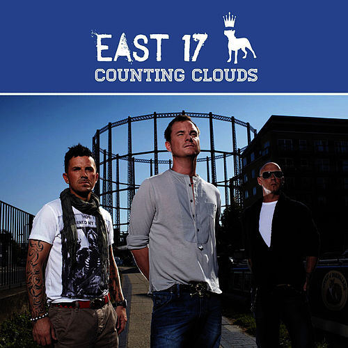 Counting Clouds - Single by East 17
