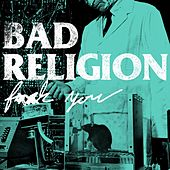 F*ck You von Bad Religion