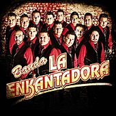 El Amor Que Perdimos by Banda La Enkantadora