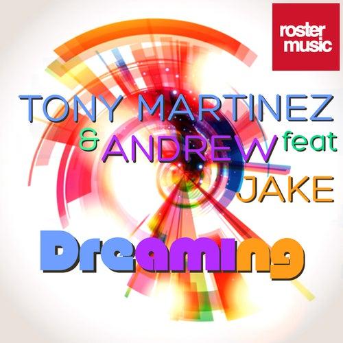 Dreaming by Tony Martinez