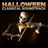 Halloween Classical Soundtrack by Various Artists