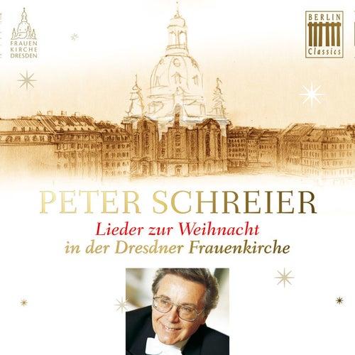 Lieder zur Weihnacht in der Dresdner Frauenkirche by Peter Schreier