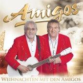 Weihnachten mit den Amigos by Amigos