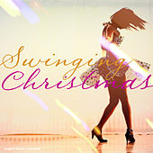 Swinging Christmas 2012 by Various Artists