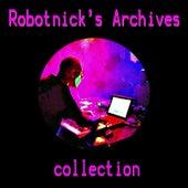 Robotnick's Archives by Alexander Robotnick