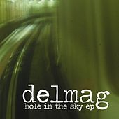 Hole In The Sky EP by Delmag