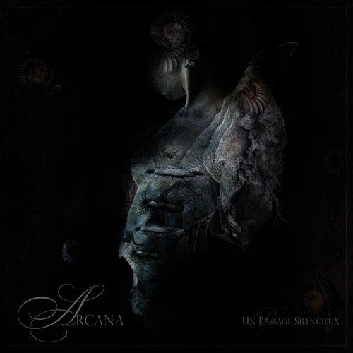 Un Passage Silencieux by Arcana