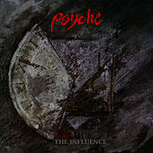 The Influence (23rd Anniversary Edition) by Psyche