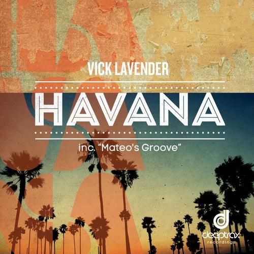 Havana / Mateo's Groove by Vick Lavender