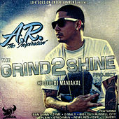 The Grind 2 Shine Project by AR