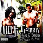 Black & Rebelious The Makin of a Felon by HD