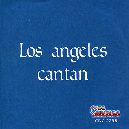 Los Angeles Cantan by Los Angeles